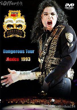 Michael Jackson Live in Mexico:The Dangerous Tour