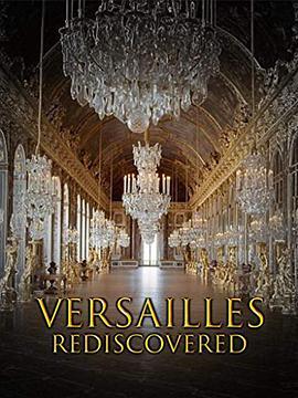 重现凡尔赛:太阳王消失的宫殿